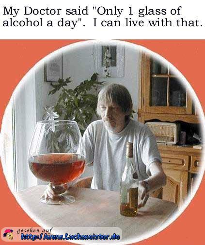 1 glas alkohol am tag - Lustige bilder alkohol ...