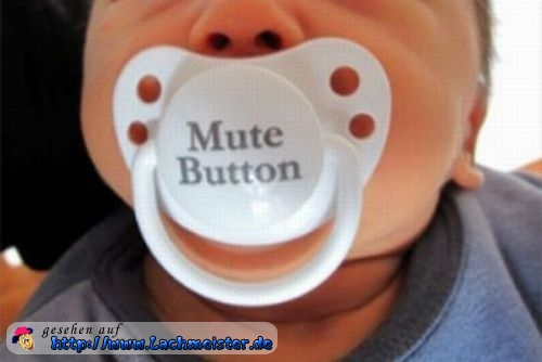 Mute Button Schnuller